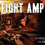 Fight Amp: Manners and Praise
