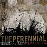 The Perennial: Dissension