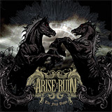 Arise and Ruin: The Final Dawn