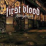 First Blood: Killafornia