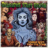 Gruesome Stuff Relish: Horror Rises from the Tomb