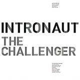 Intronaut: The Challenger