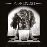 Ion Dissonance: Minus The Herd