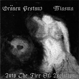 Miasma/Grauen Pestanz: Into the Fire of Isolation