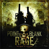 Point Blank Rage: The Sound of Resistance