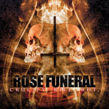 Rose Funeral: Crucify Kill Rot