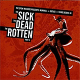 V/A: The Sick, The Dead, The Rotten Part II