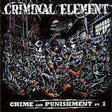 Criminal Element: Crime and Punishment