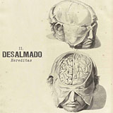 Desalmado: Hereditas